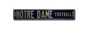 NOTRE DAME FOOTBALL Street Sign