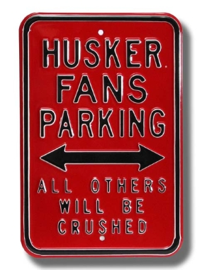 HUSKER CRUSHED Parking Sign