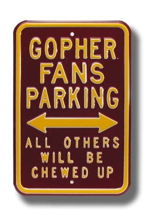 GOPHER CHEWED UP Parking Sign