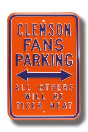 CLEMSON TIGER MEAT Parking Sign