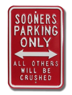 SOONERS CRUSHED Parking Sign