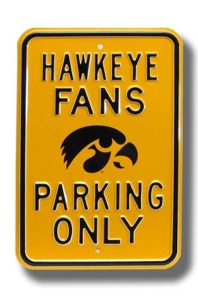 HAWKEYE FANS with Tigerhawk logo Parking Sign