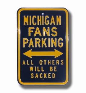 MICHIGAN SACKED Parking Sign