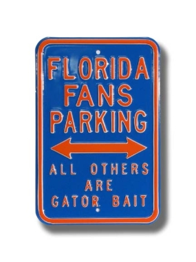 FLORIDA GATOR BAIT Parking Sign