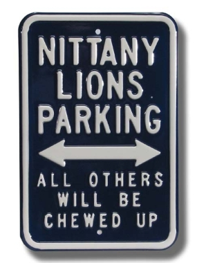 NITTANY LION CHEWED UP Parking Sign