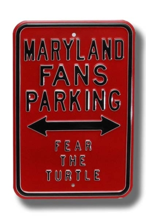 MARYLAND FEAR THE TURTLE Parking Sign