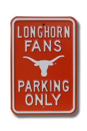 LONGHORN FANS Bevo logo Parking Sign