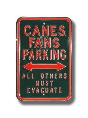 CANES MUST EVACUATE Parking Sign