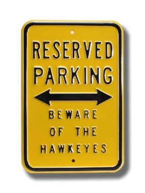 RESERVED BEWARE HAWKEYES Parking Sign