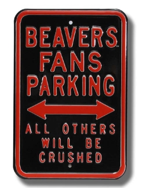 BEAVERS CRUSHED Parking Sign