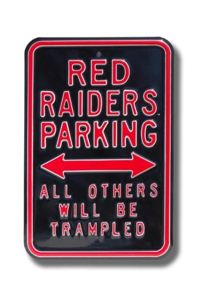 RED RAIDERS TRAMPLED Parking Sign