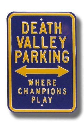 DEATH VALLEY CHAMPIONS PLAY Parking Sign