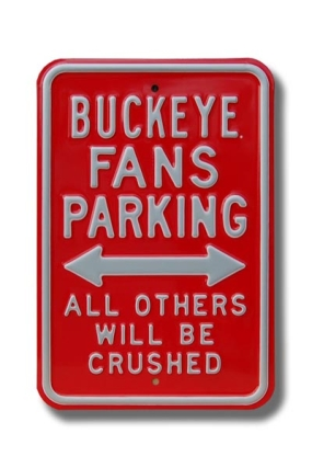 BUCKEYE CRUSHED Parking Sign