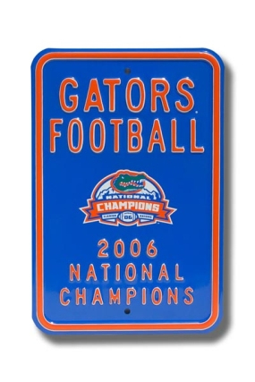 GATOR FOOTBALL CHAMPIONS Parking Sign