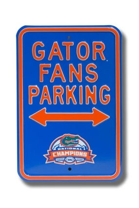 GATOR FANS 2006 Champions Parking Sign