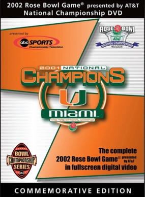 2002 Rose Bowl: Miami, FL vs. Nebraska