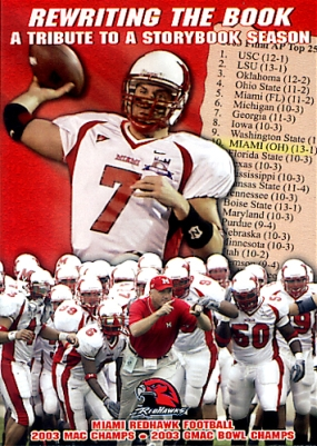 Miami Ohio - Rewriting the Book 2003 Highlights