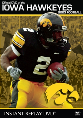 Iowa Hawkeyes 2003 Football Instant Replay (double disc)