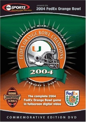 2004 Orange Bowl: Miami vs. Florida State