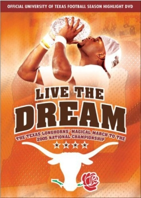 Live The Dream: 2005 Texas National Champions (Wax)