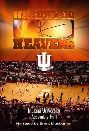 Hardwood Heavens: University of Indiana: Assembly Hall