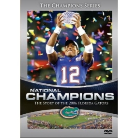 National Champions - Story of the 2006 Florida Gat(Wax)