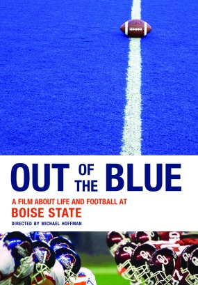 Out of the Blue - A Film About Life and Football at Boise State