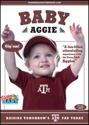 "BABY AGGIE ""Raising Tomorrow's A&M Fan Today!"""