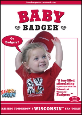 "BABY BADGER ""Raising Tomorrow's Wisconsin Fan Today!"""