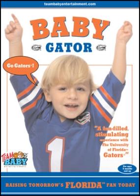"BABY GATOR ""Raising Tomorrow's Florida Fan Today!"""
