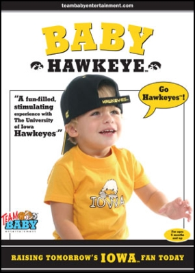 "BABY HAWKEYE ""Raising Tomorrow's Iowa Fan Today!"""