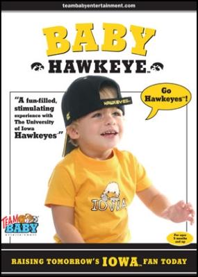 """BABY HAWKEYE """"Raising Tomorrow's Iowa Fan Today!"""""""