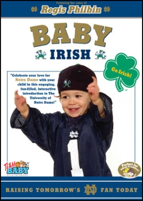 "BABY IRISH ""Raising Tomorrow's Notre Dame Fan Today!"""