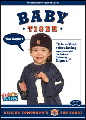 "BABY TIGER ""Raising Tomorrow's Auburn Fan Today!"""