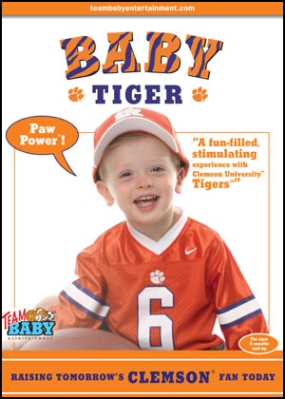 "BABY TIGER ""Raising Tomorrow's Clemson Fan Today!"""