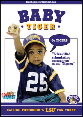 "BABY TIGER ""Raising Tomorrow's LSU Fan Today!"""