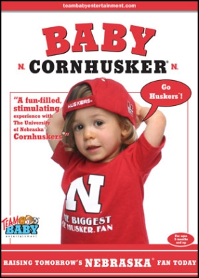 "BABY CORNHUSKER ""Raising Tomorrow's Nebraska Fan Today!"""