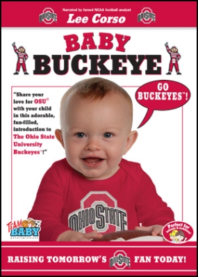 "BABY BUCKEYE ""Raising Tomorrow's Buckeye Fan Today!"""